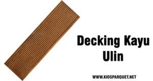 jual decking kayu ulin