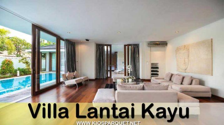villa lantai kayu solid